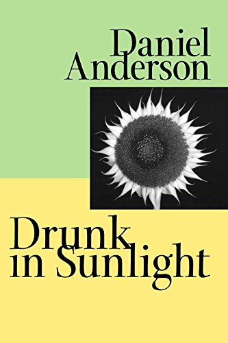 Drunk in Sunlight (Johns Hopkins: Poetry and Fiction)