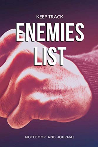 Keep Track Enemies List Notebook and Journal: Blank Note Book, Journal, Diary to Write In, Funny Office Notebooks For Coworker and Cool Gift for Men, ... | 118 pages | 6x9 Easy Carry Compact Size (Best Office Cubicle Pranks)