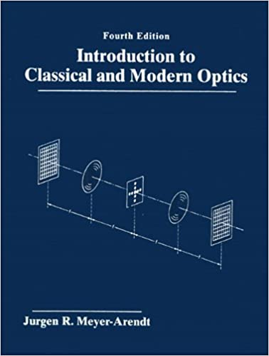 Introduction to classical and modern optics 4th edition jurgen r introduction to classical and modern optics 4th edition jurgen r meyer arendt 9780131243569 amazon books fandeluxe Image collections