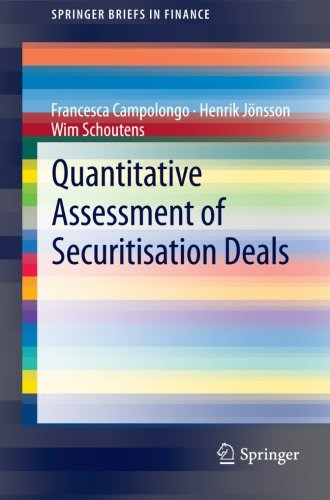 Quantitative Assessment of Securitisation Deals (SpringerBriefs in Finance)