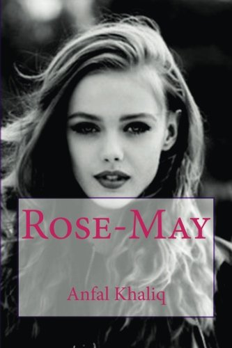 Book: Rose-May by Anfal Khaliq