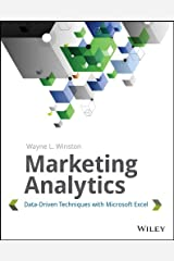 Marketing Analytics: Data-Driven Techniques with Microsoft Excel Kindle Edition