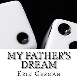 My Father's Dream