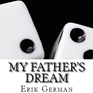 My Father's Dream Audiobook