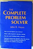 The Complete Problem Solver, John R. Hayes, 0891680284