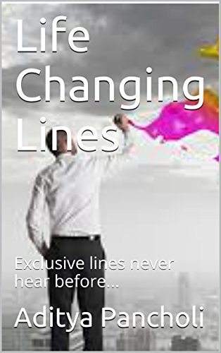 Life Changing Lines: Exclusive lines never hear before... - Exclusive Line