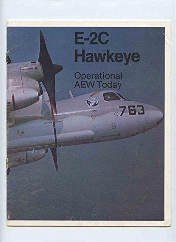 Grumman E-2C Hawkeye Booklet Operational AEW Today 1970's