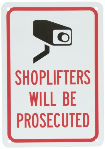 Smartsign Plastic Sign  Legend  Shoplifters Will Be Prosecuted  With Graphic  10  High X 7  Wide  Black Red On White