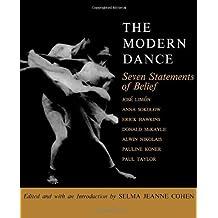 The Modern Dance: Seven Statements of Belief
