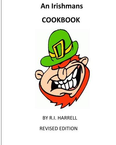 An Irishmans Cookbook By R.I.Harrell pdf epub