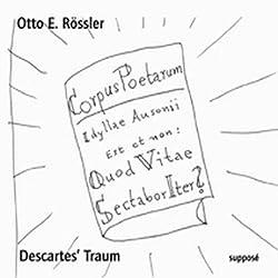Descartes' Traum. Von der unendlichen Macht des Außenstehens