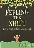 Feeling the Shift: Cancer, Faith, and Kindergarten Art