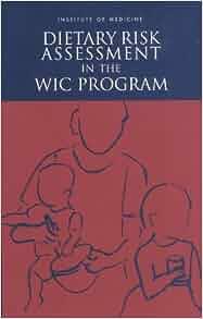 Dietary Risk Assessment in the WIC Program: 9780309082846