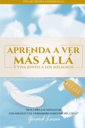 Aprenda a ver Más Allá (Spanish Edition)