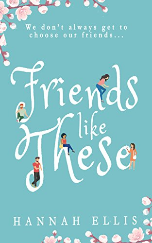 Friends Like These Hannah Ellis ebook product image