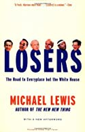 Losers: The Road to Everyplace but the White House