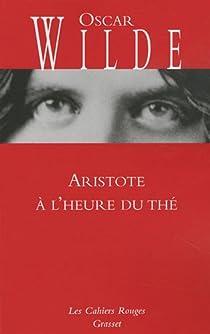 Aristote à l'heure du thé par Wilde