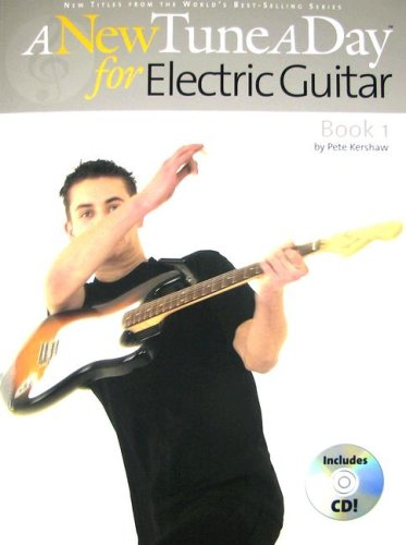 New Tune A Day: Electric Guitar Book 1 (A New Tune a Day)