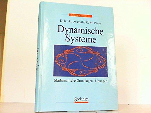 Dynamische Systeme: Mathematische Grundlagen und Anwendungen