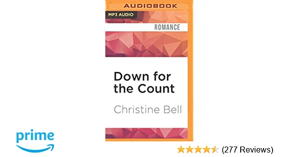 Down for the Count (Dare Me): Christine Bell, Felicity Munroe