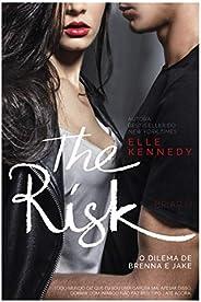 The Risk: O dilema de Brenna e Jake (Briar U Livro 2)