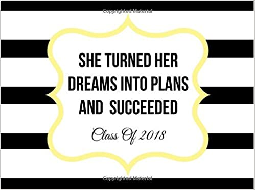 She Turned Her Dreams Into Plans And Succeeded:Class Of 2018