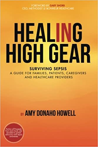 When Caregivers Need Healing >> Healing In High Gear Surviving Sepsis A Guide For Families