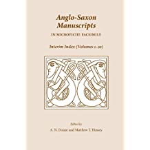 Anglo-saxon Manuscripts in Microfiche Facsimile: Interim Index