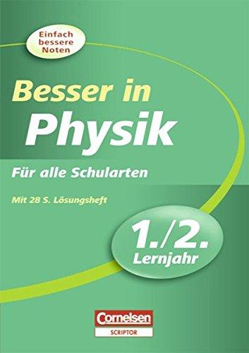 Besser in der Sekundarstufe I - Physik: 1./2. Lernjahr - Übungsbuch mit separatem Lösungsheft (28 S.)