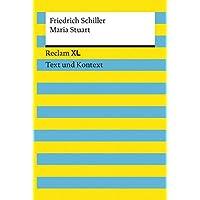 Maria Stuart. Textausgabe mit Kommentar und Materialien: Reclam XL – Text und Kontext