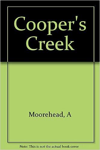 Cooper's creek: The opening of Australia