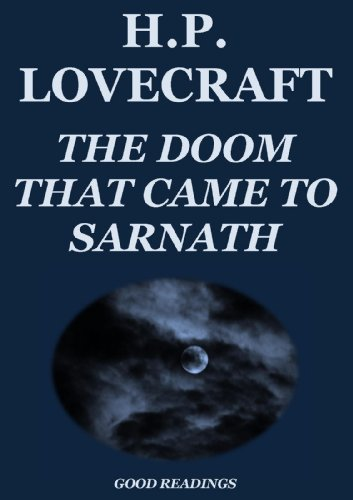 The Doom that Came to Sarnath (Annotated Edition)