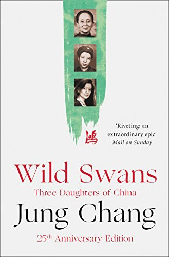 Wild Swans: Three Daughters of China by Jung Chang (2016-07-14) ()