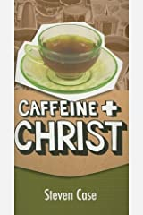 Caffeine and Christ Paperback