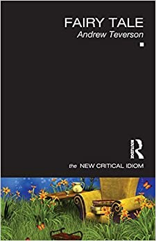 Book Fairy Tale (The New Critical Idiom) by Teverson, Andrew (2013)