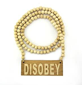 """Wooden Disobey Pendant Piece 36"""" Bead Chain Good Wood Style - Natural"""