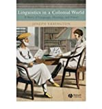 img - for [ { LINGUISTICS IN A COLONIAL WORLD: A STORY OF LANGUAGE, MEANING, AND POWER } ] by Errington, J. Joseph (AUTHOR) Sep-19-2007 [ Paperback ] book / textbook / text book