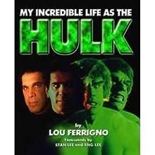 My Incredible Life As the Hulk