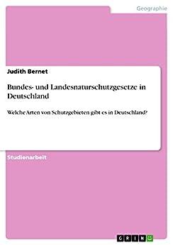 bundes und landesnaturschutzgesetze in deutschland welche arten von schutzgebieten. Black Bedroom Furniture Sets. Home Design Ideas