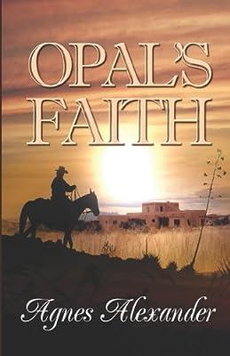 Opal's Faith