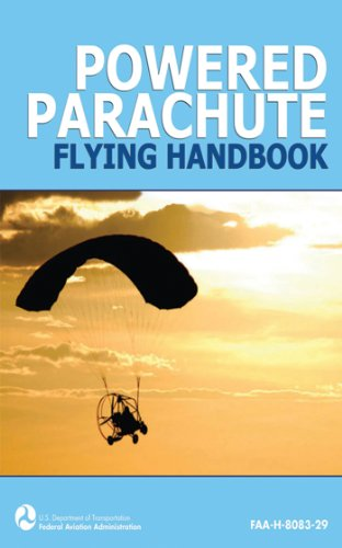 Powered Parachute Flying Handbook (FAA-H-8083-29) (Carts Powered)
