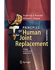 Principles of Human Joint Replacement: Design and Clinical Application