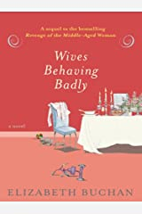 Wives Behaving Badly: A Novel (The Two Mrs. Lloyds Book 2) Kindle Edition