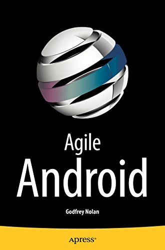 Agile Android (Android Testing Best Practices)