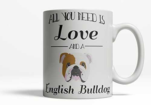 English Bulldog Mug Dog Lover Mug All You Need is Love and a Dalmatian Mug Cute Dalmatian Gift Dog Lover Gift Pet Mug 11oz 15oz Coffee Cup (11oz) ()