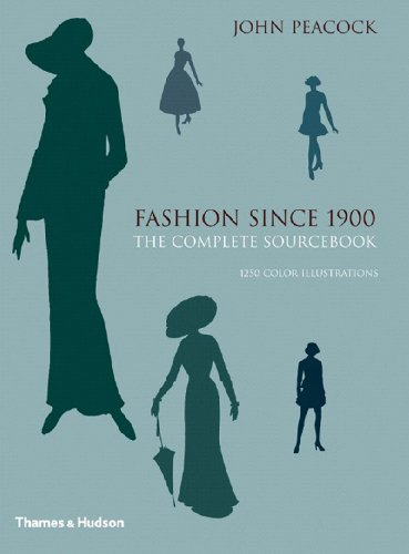 (Fashion Since 1900: The Complete Sourcebook by John Peacock (2007-04-09))