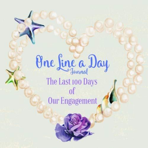 One Line a Day Journal The Last 100 Days of Our Engagement: Bride-to-be Diary & Keepsake | Engagement Party Gifts for Her | Unique Bridal Shower Gifts | Beach Ocean - Party Toast Engagement
