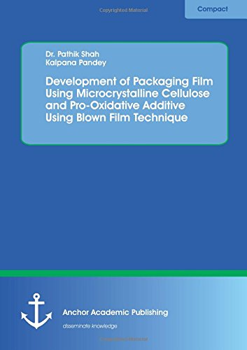 ging Film Using Microcrystalline Cellulose and Pro-Oxidative Additive Using Blown Film Technique ()