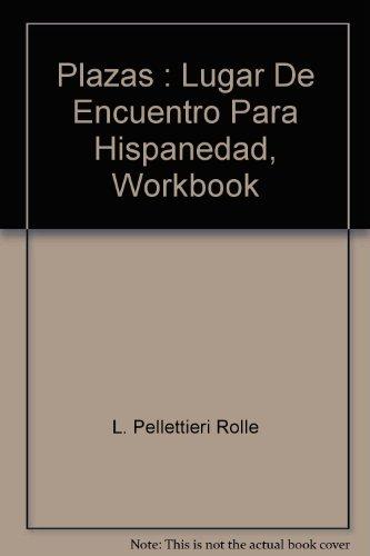 Plazas - Lugar de encuentro para la hispanidad (Workbook)
