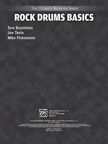 Ultimate Beginner Rock Drums Basics: Steps One & Two, Book & CD (The Ultimate Beginner Series) ()